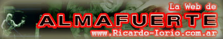 Almafuerte - El Foro de Ricardo-Iorio