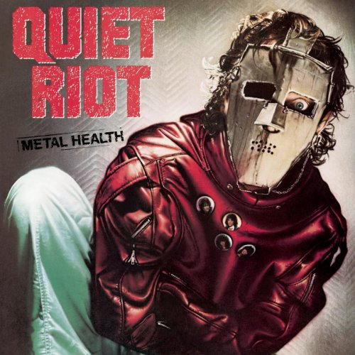 Quiet Riot - Metal Health (Remastered) [2009]