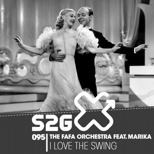 Marika, The Fafa Orchestra - I Love The Swing [S2G Productions]