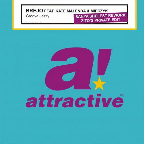 Brejo, Kate Malenda - Groove Jazzy (Sanya Shelest Rework - Zito's Private Edit)