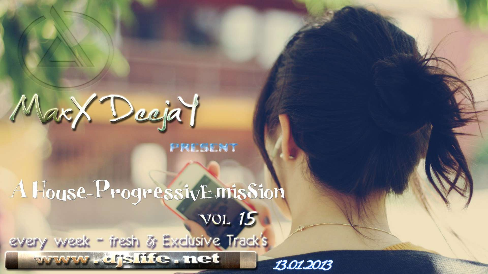 MaxX DeejaY - A House-ProgressivEmisSion vol.15 [13.01.2013]