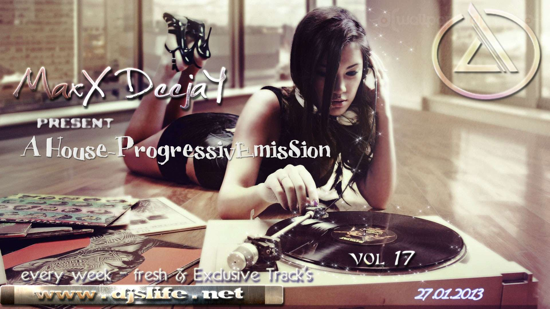 MaxX DeejaY - A House-ProgressivEmisSion vol.17 [27.01.2013]