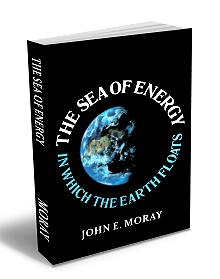 THE SEA OF ENERGY (IN WHICH THE EARTH FLOWS) - 5TH EDITION