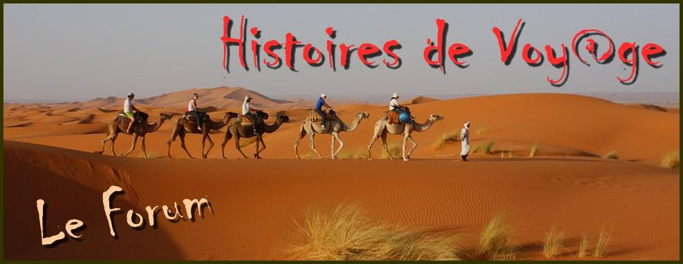 Histoires de Voy@ge ... Le Forum