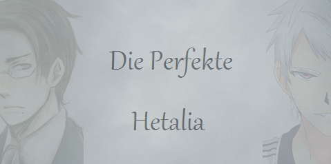 Die Perfekte Hetalia